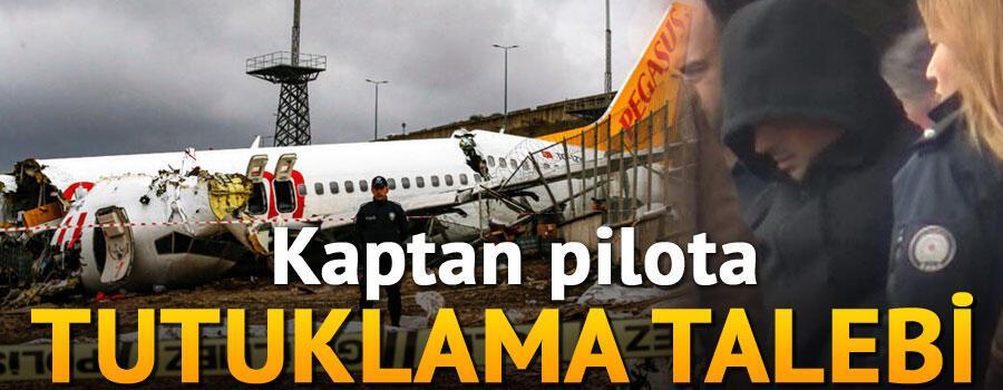 Son dakika haberler: Sabiha Gökçendeki kazayla ilgili kaptan pilota tutuklama talebi