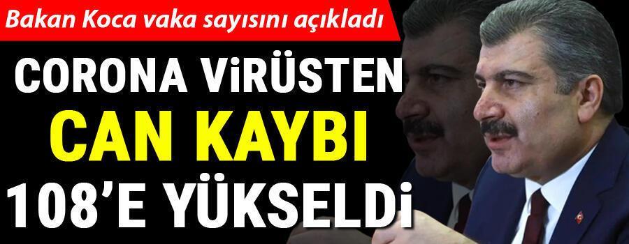 Son dakika haberi: Bakan Koca, Türkiyede corona virüsten hayatını kaybedenleri ve son vaka sayısını açıkladı