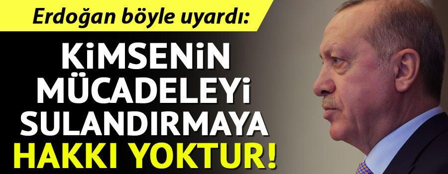 Son dakika haberler... Cumhurbaşkanı Erdoğan: Korona salgınıyla mücadeleyi sulandırmaya kimsenin hakkı yoktur