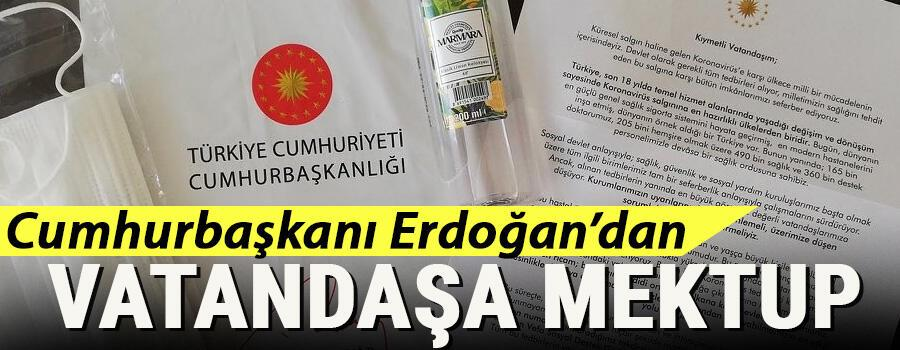 Son dakika haberleri... Cumhurbaşkanı Erdoğandan vatandaşa mektup: Bütün imkanlarımızı seferber ediyoruz