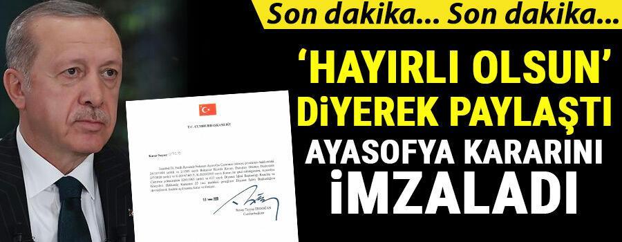 Son dakika haberler... Cumhurbaşkanı Erdoğan imzaladı... Ayasofya ibadete açıldı