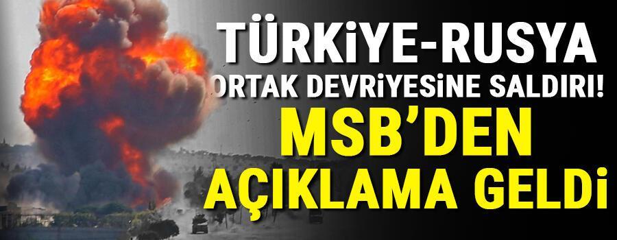 Son dakika haberler: MSB'den Türk-Rus ortak devriyesine saldırı açıklaması