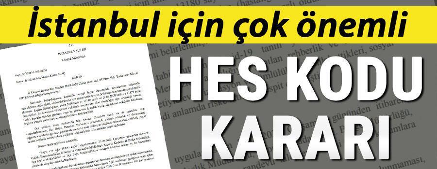 Son dakika… İstanbul'da çok önemli 'HES kodu' kararı