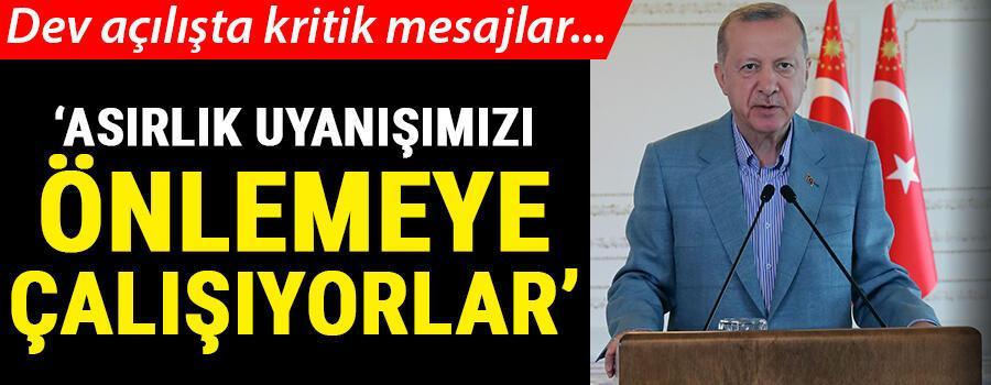 Son dakika... Tarihi açılış... Cumhurbaşkanı Erdoğandan kritik mesajlar