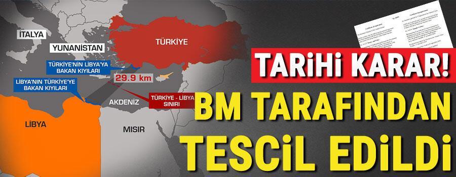 Son dakika haberler... BM, Türkiye ve Libya arasındaki deniz sınırı anlaşmasını tescil etti