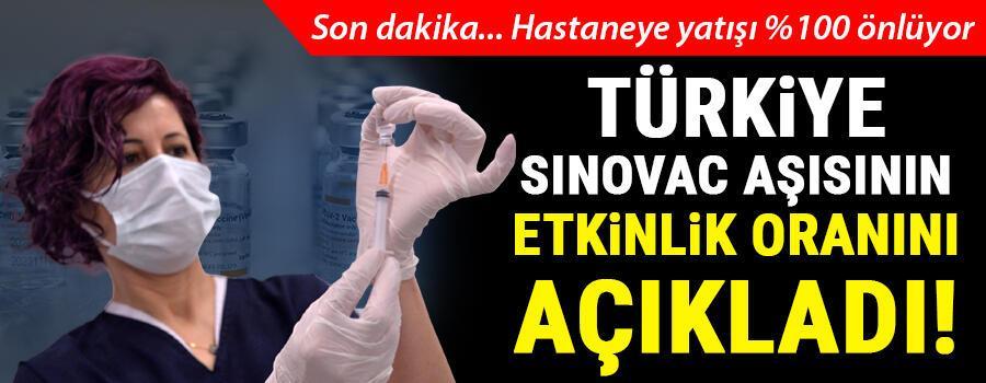 Son dakika... Türkiye, Sinovac aşısının etkinliğini açıkladı Hastaneye yatışı yüzde yüz engelliyor