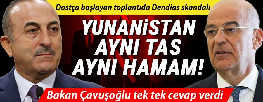 Son dakika haberi: Dostça başlayan toplantıda Dendias skandalı Yunanistan maalesef aynı tas aynı hamam