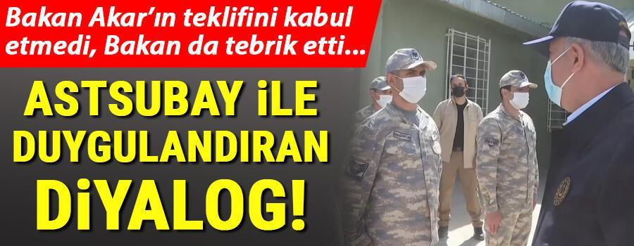 Son dakika... Milli Savunma Bakanı Akar ile astsubay arasında duygulandıran diyalog
