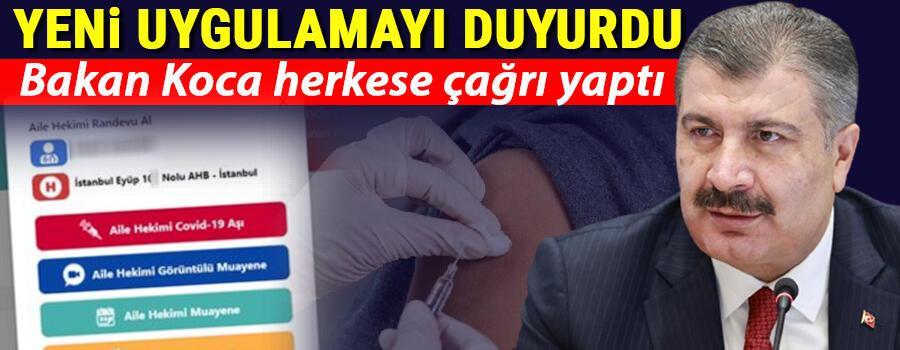 Son dakika... Sağlık Bakanı Koca yeni uygulamayı duyurdu Koronavirüs aşılamasında flaş gelişme