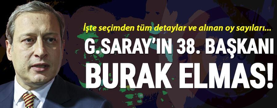 Son Dakika Haberi... Galatasarayda tarihi seçim sona erdi Burak Elmas, Galatasarayın 38. başkanı oldu